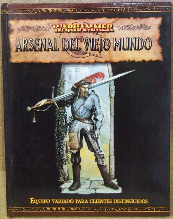 WARHAMMER: ARSENAL DEL VIEJO MUNDO, JUEGO DE ROL, SUPLEMENTO