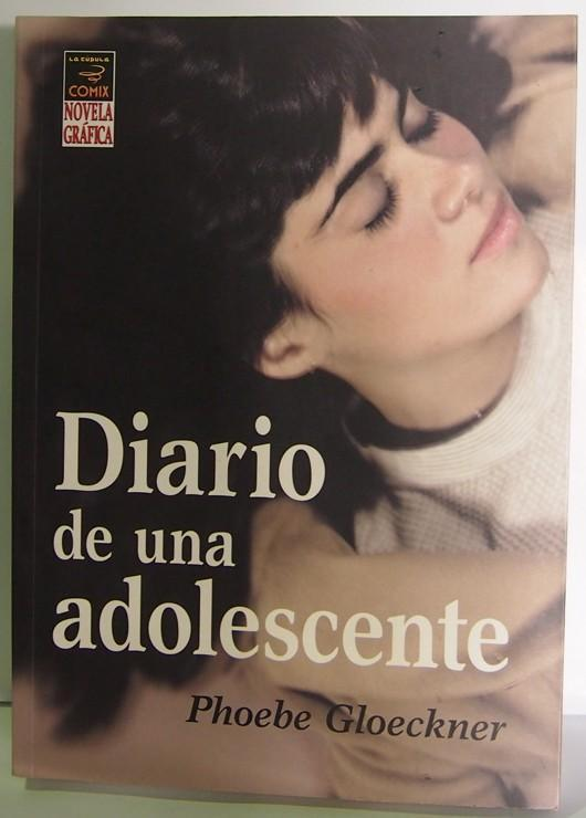 DIARIO DE UNA ADOSLESCENTE, NOVELA GRÁFICA, COMIC