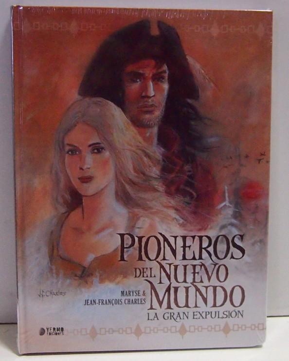 PIONEROS DEL NUEVO MUNDO: LA GRAN EXPULSION (INTEGRAL), COMIC EUROPEO, COMIC ESPAÑOL
