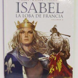 ISABEL, LA LOBA DE FRANCIA 2. COMIC EUROPEO, COMIC ESPAÑOL