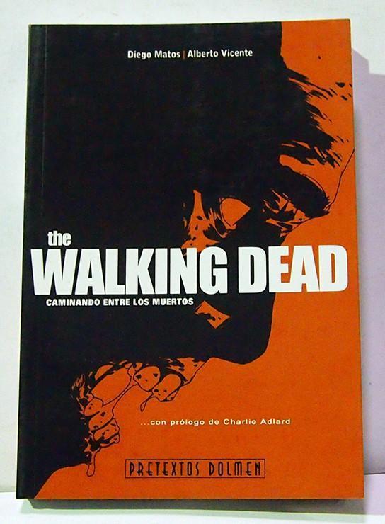 THE WALKING DEAD: CAMINANDO ENTRE LOS MUERTOS, LIBRO ENSAYO