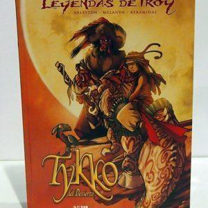 LEYENDAS DE TROY: TYKKO DEL DESIERTO (INTEGRAL). COMIC EUROPEO