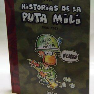 HISTORIAS DE LA PUTA MILI 1986-1987, COMIC EUROPEO, COMIC NACIONAL