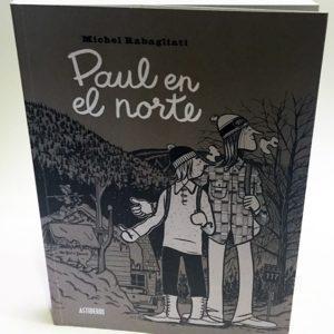 PAUL EN EL NORTE. COMIC EUROPEO