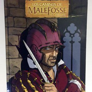 LOS CAMINOS DE MALEFOSSE 04. EL CAMINANTE COMIC EUROPEO