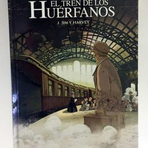 EL TREN DE LOS HUERFANOS 01: JIM Y HARVEY COMIC EUROPEO